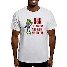 Run Zombies Behind You T-Shirt