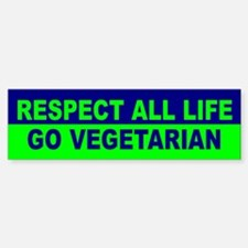 RESPECT ALL LIFE Bumper Bumper Bumper Sticker