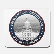 Preserve Our Constitution Mousepad