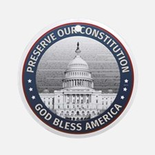 Preserve Our Constitution Ornament (Round)