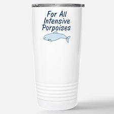 For All Intensive Porpoises Travel Mug