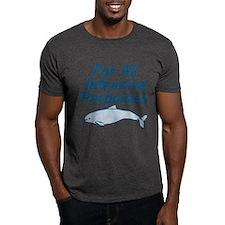 For All Intensive Porpoises T-Shirt