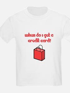 When Do I Get a Credit Card T-Shirt