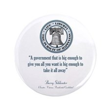 """Barry Goldwater Quote 3.5"""" Button"""