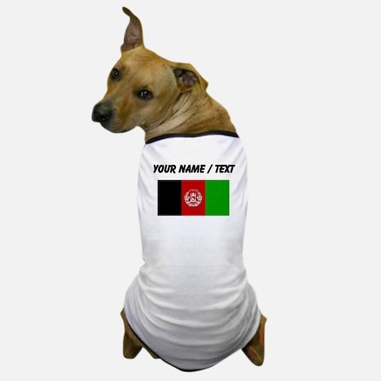 Custom Afghanistan Flag Dog T-Shirt