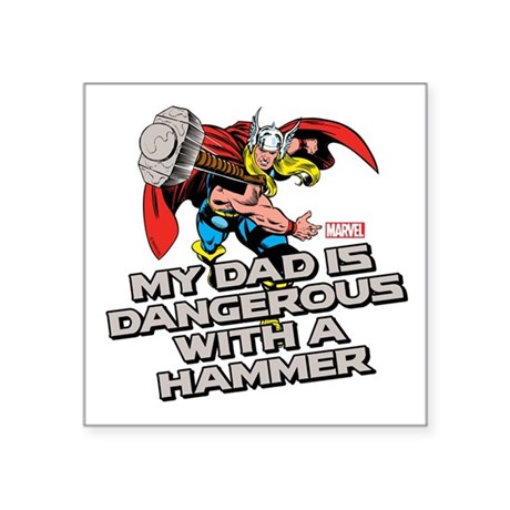 "Thor: Dad Dangerous Hammer Square Sticker 3"" x 3"""