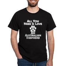 Love And An Australian Shepherd T-Shirt