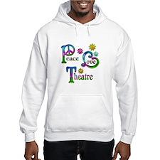 Peace Love Theatre Hoodie