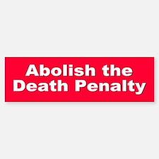 ABOLISH DEATH PENALTY Bumper Car Car Sticker