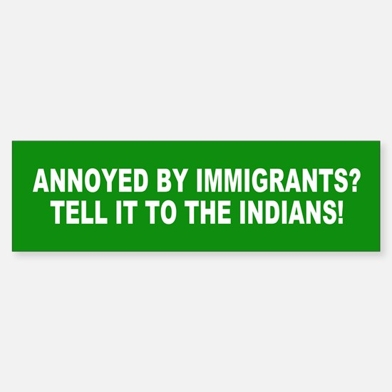 IMMIGRANTS Bumper Bumper Bumper Sticker