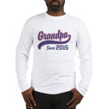 Grandpa Since 2015 Long Sleeve T-Shirt