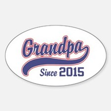 Grandpa Since 2015 Decal