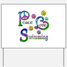 Peace Love Swimming Yard Sign