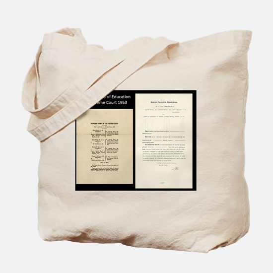 Brown V Board Ed Supreme Court 1953 Tote Bag