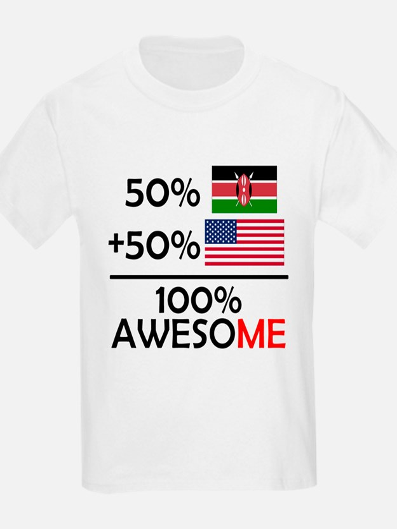 Half Kenyan Half American T-Shirt