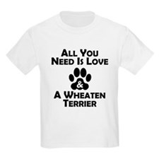 Love And A Wheaten Terrier T-Shirt