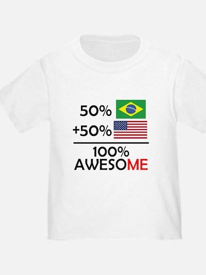 Half Brazilian Half American T-Shirt