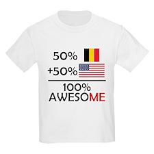 Half Belgian Half American T-Shirt