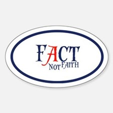 Fact, not faith Decal