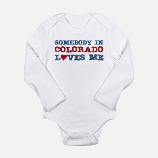 Somebody in Colorado loves me Body Suit