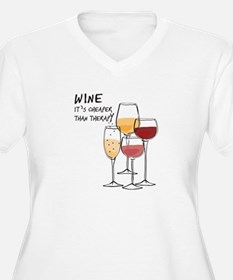 Wine Its cheaper than therapy Plus Size T-Shirt