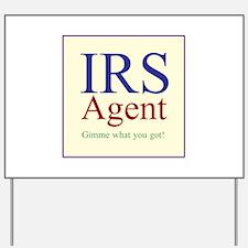IRS Agent Yard Sign