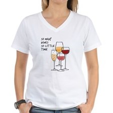 So Many Wines So Little Time T-Shirt