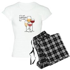 Its not a hangover its wine Pajamas