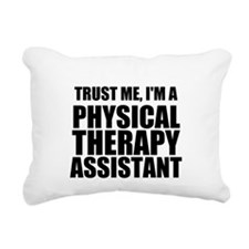 Trust Me, Im A Physical Therapy Assistant Rectangu