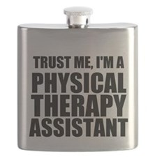 Trust Me, Im A Physical Therapy Assistant Flask