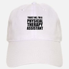 Trust Me, Im A Physical Therapy Assistant Baseball