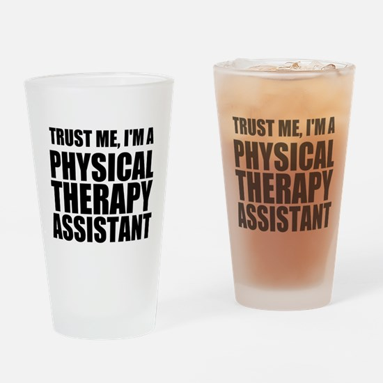 Trust Me, Im A Physical Therapy Assistant Drinking