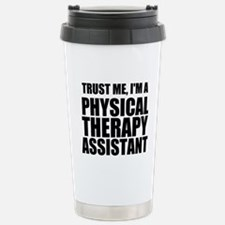 Trust Me, Im A Physical Therapy Assistant Travel M