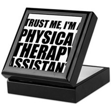 Trust Me, Im A Physical Therapy Assistant Keepsake