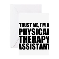 Trust Me, Im A Physical Therapy Assistant Greeting