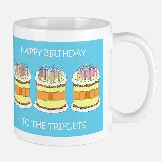 Happy Birthday to the triplets Mugs