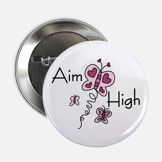 "Aim High 2.25"" Button"