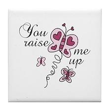 You Raise Me Up Tile Coaster