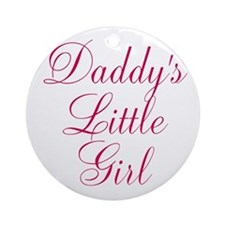 Daddys Little Girl in Pink Ornament (Round)