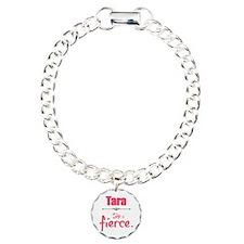 Tara is fierce Bracelet