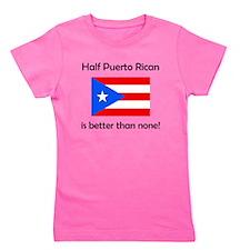 Half Puerto Rican Girl's Tee
