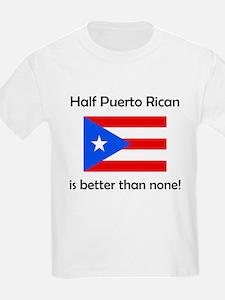 Half Puerto Rican T-Shirt