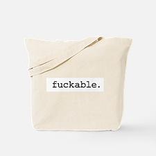 fuckable. Tote Bag