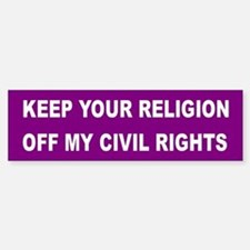RELIGION OFF CIVIL RIGHTS Bumper Bumper Bumper Sticker