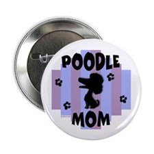 "Poodle Mom 2.25"" Button (100 pack)"