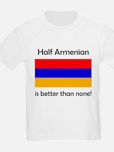 Half Armenian T-Shirt