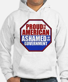 Proud to be American Ashamed of my Government Hood