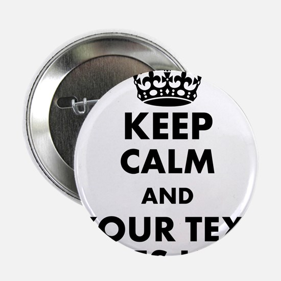 "keep calm gifts 2.25"" Button"