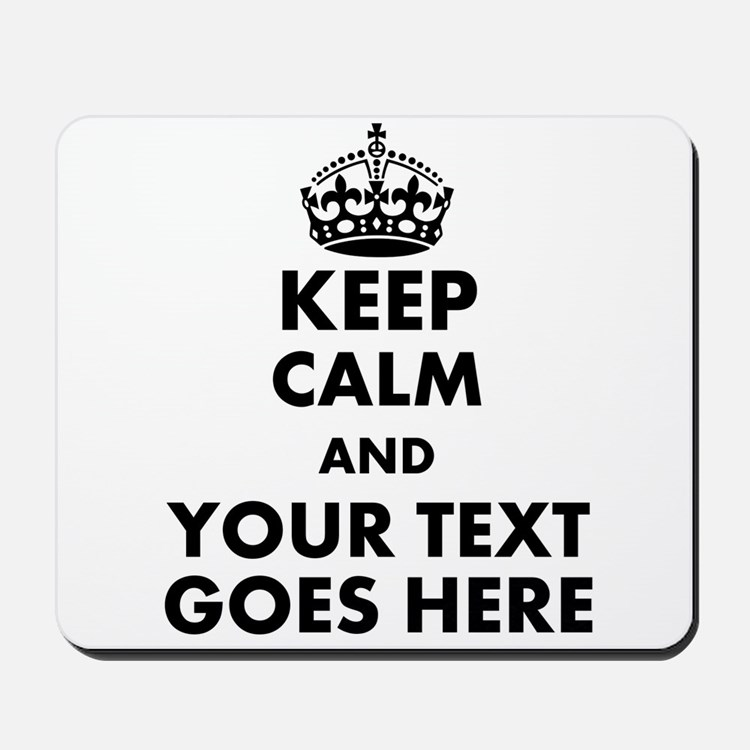 keep calm gifts Mousepad