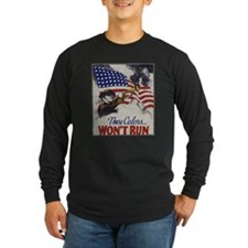 These Colors Wont Run American Flag Long Sleeve T-